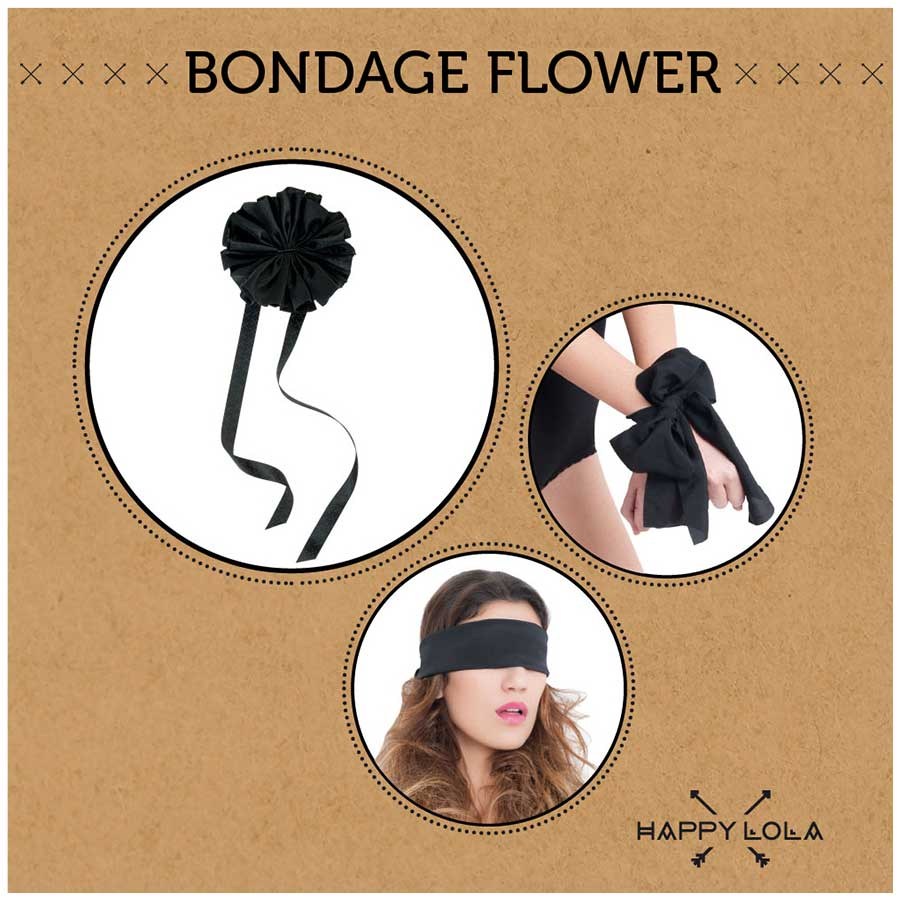 Happy Lola Bondage Flower